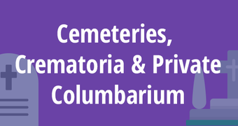 Cemeteries, Crematoria and Private Columbarium