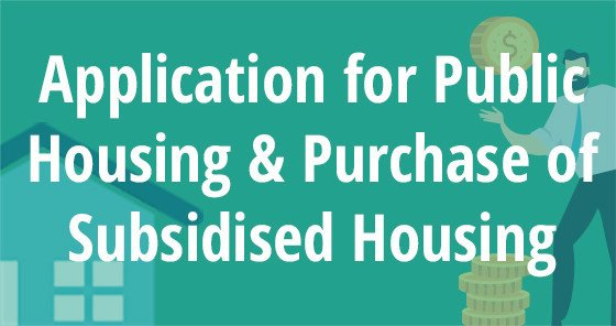 Application for Public Housing and Purchase of Subsidised Housing