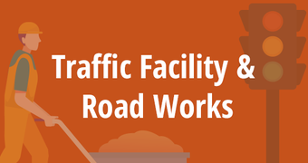Traffic Facility & Road Works