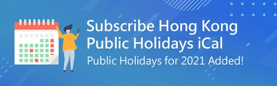 Subscribe Hong Kong Public Holidays iCal Public Holidays for 2021 Added
